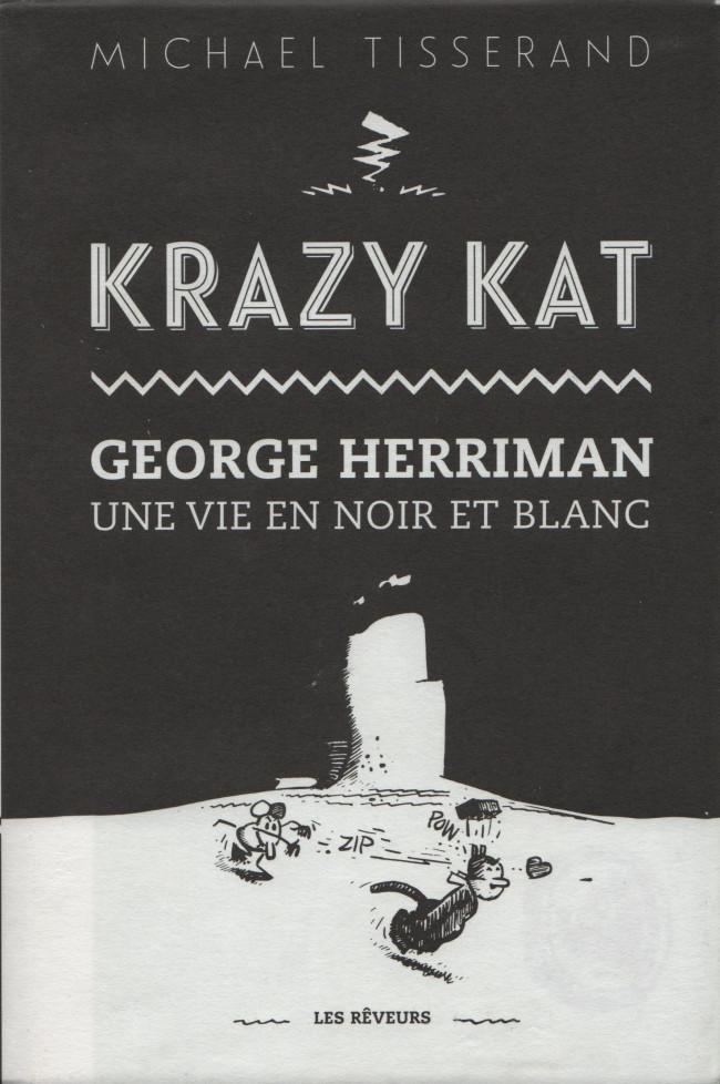 Couverture de (AUT) Herriman - Krazy Kat - George Herriman - Une Vie en noir et blanc