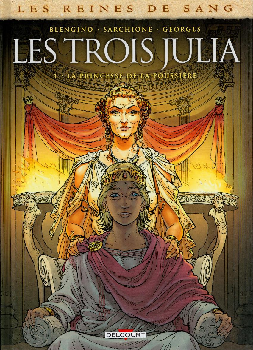 Couverture de Les reines de sang - Les trois Julia -1- La Princesse de la poussière