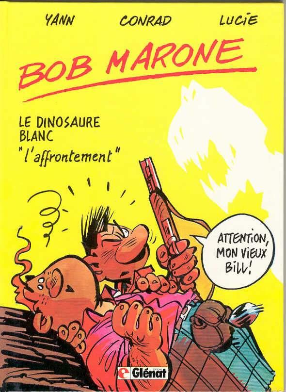 Couverture de Bob Marone -2- Le dinosaure blanc -