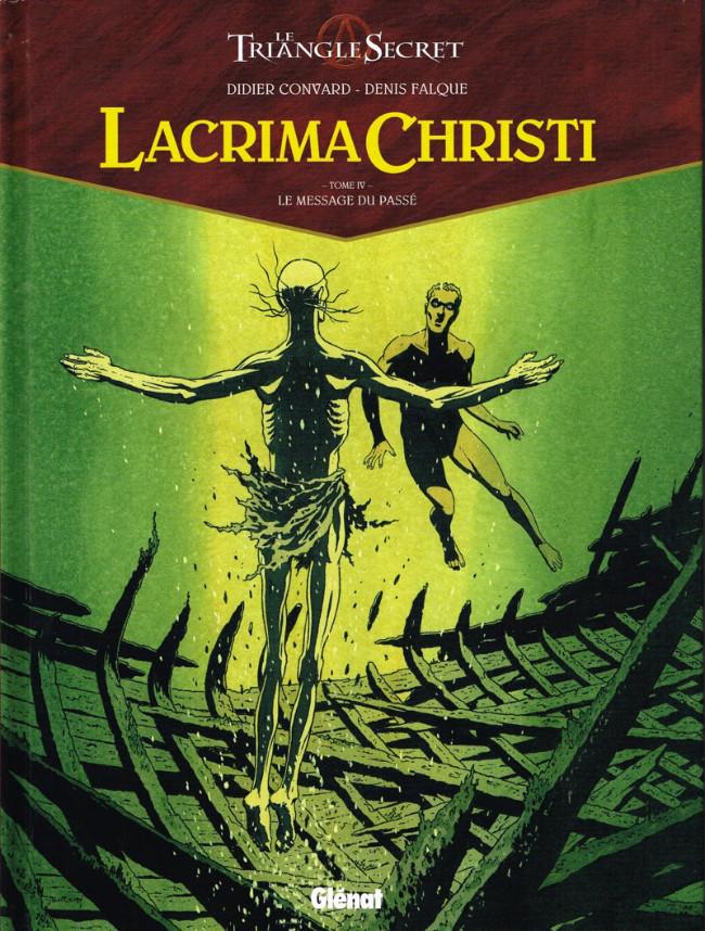 Couverture de Le triangle secret - Lacrima Christi -4- Le message du passé