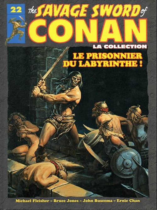Couverture de Savage Sword of Conan (The) - La Collection (Hachette) -22- Le prisonnier du labyrinthe !