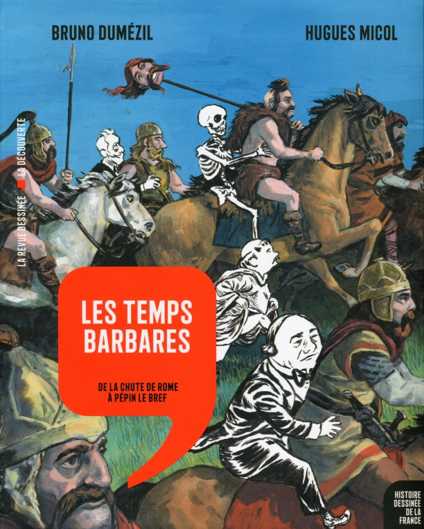 Couverture de Histoire dessinée de la France -4- Les Temps barbares - De la chute de Rome à Pépin le Bref