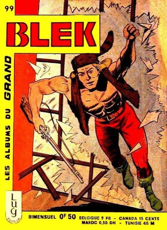 Couverture de Blek (Les albums du Grand) -99- Numéro 99