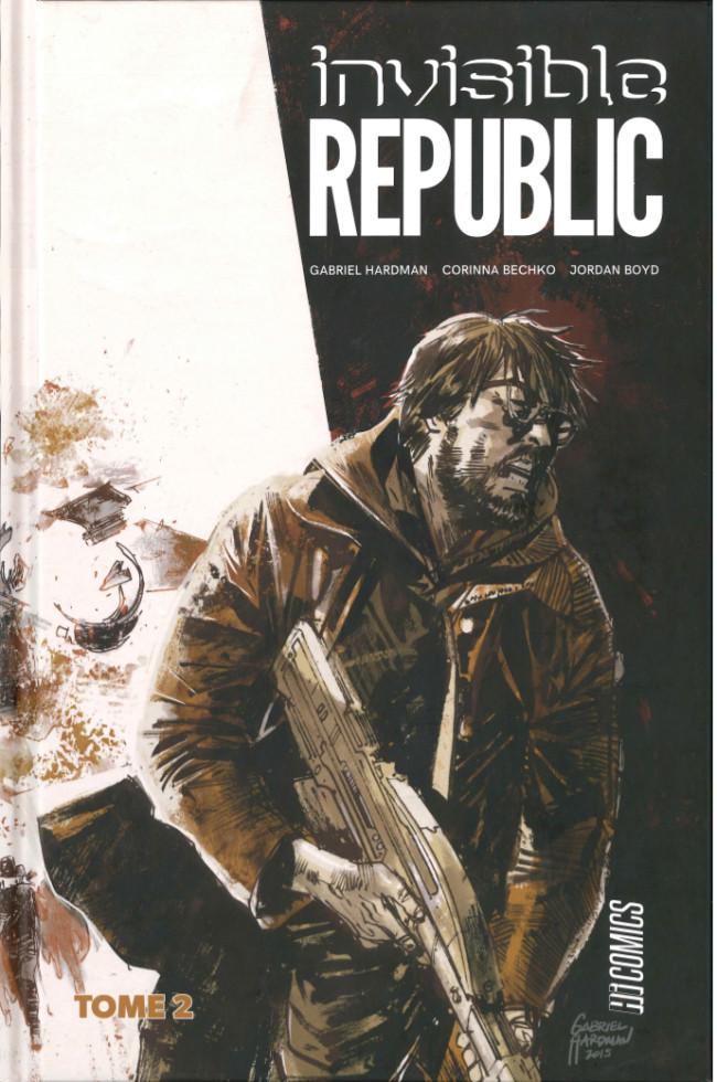 Couverture de Invisible Republic -2- Tome 2