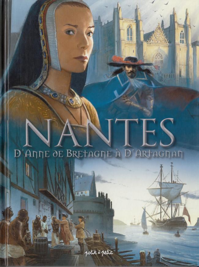 Couverture de Nantes -2- D'Anne de Bretagne à D'Artagnan