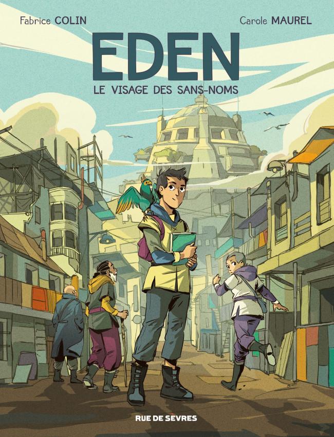 Couverture de Eden (Colin/Maurel) -1- Le Visage des Sans-noms