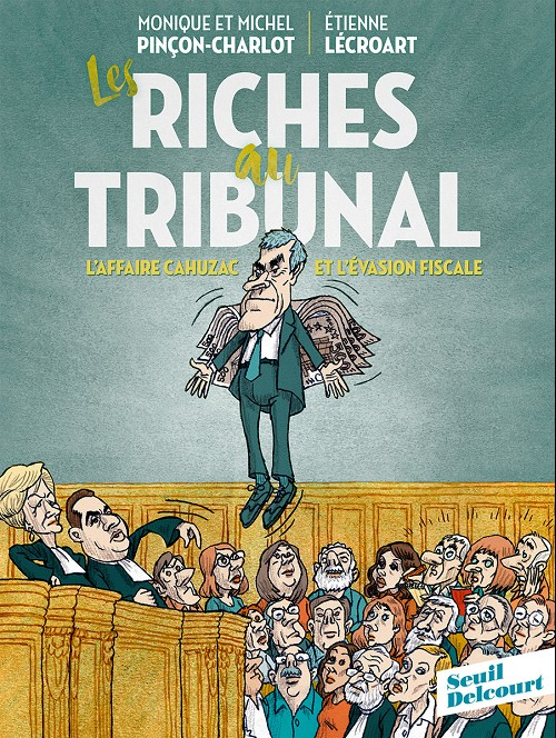 Couverture de Les riches au tribunal - Riches au tribunal