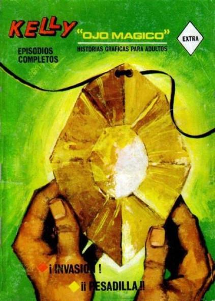 Couverture de Kelly ojo magico (Vértice - 1967) -2- ¡Invasion! / ¡¡Pesadilla!!