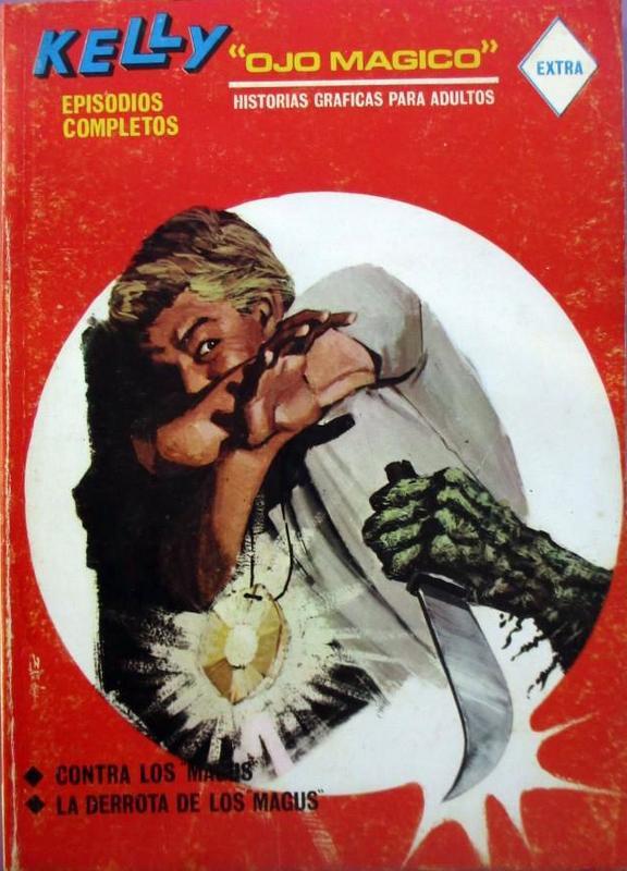 Couverture de Kelly ojo magico (Vértice - 1967) -5- Contra los Magus / La derrota de los Magus