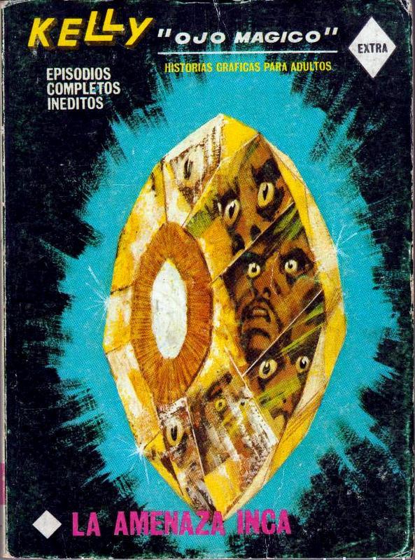 Couverture de Kelly ojo magico (Vértice - 1967) -7- La amenaza Inca