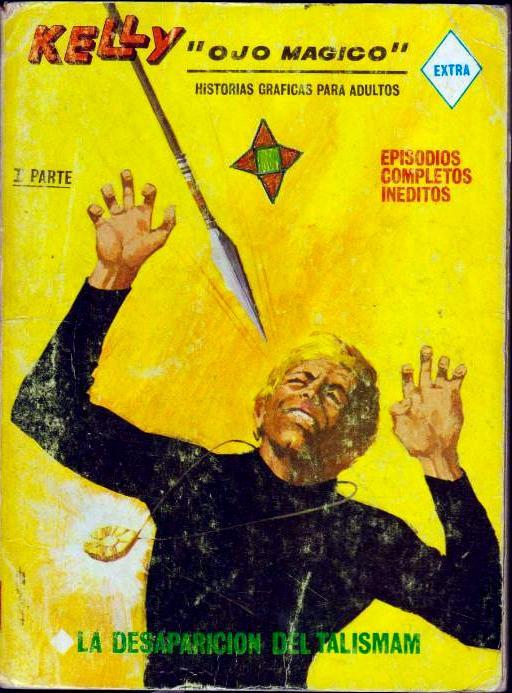 Couverture de Kelly ojo magico (Vértice - 1967) -12- La desaparicion del talisman