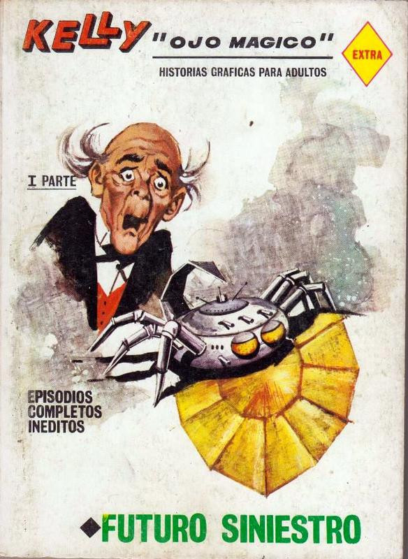 Couverture de Kelly ojo magico (Vértice - 1967) -14- Futuro siniestro