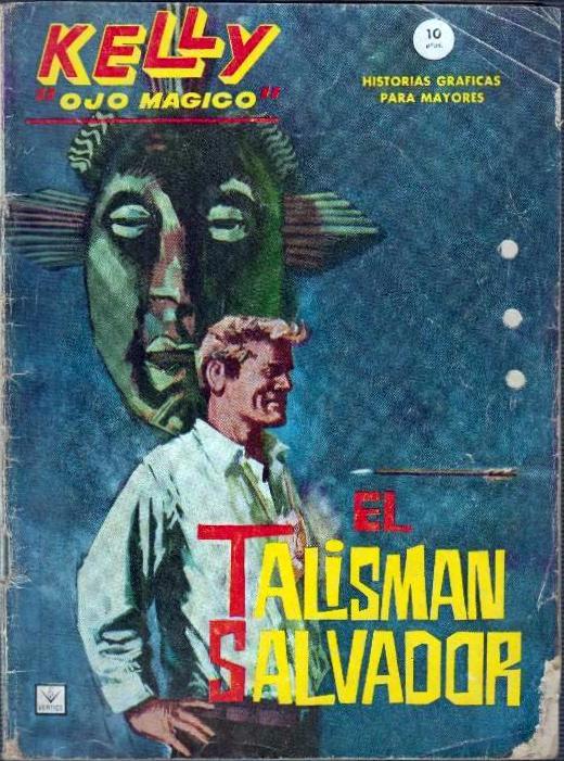 Couverture de Kelly ojo magico (Vértice - 1965) -2- El talisman salvador
