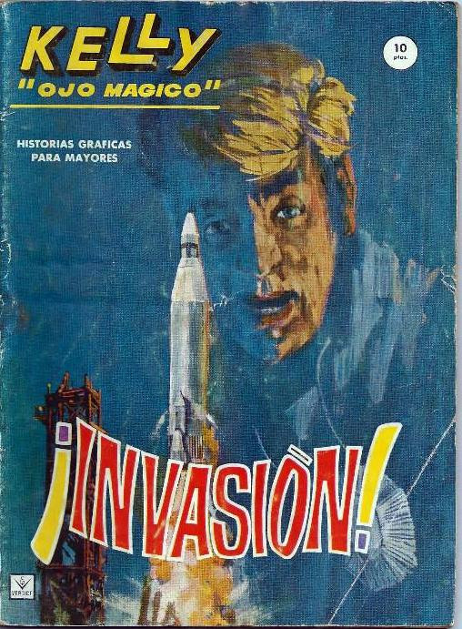 Couverture de Kelly ojo magico (Vértice - 1965) -4- ¡Invasión!