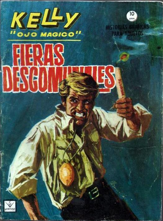 Couverture de Kelly ojo magico (Vértice - 1965) -13- Fieras descomunales