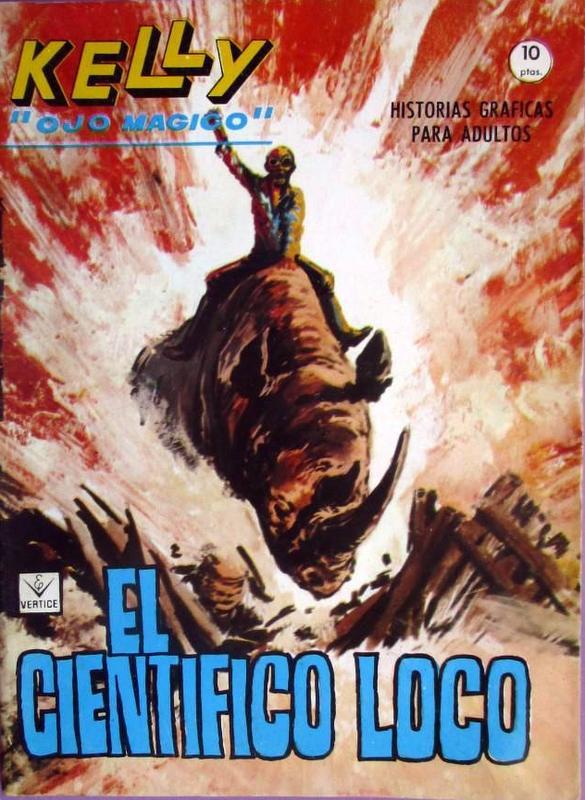 Couverture de Kelly ojo magico (Vértice - 1965) -14- El cientifico loco