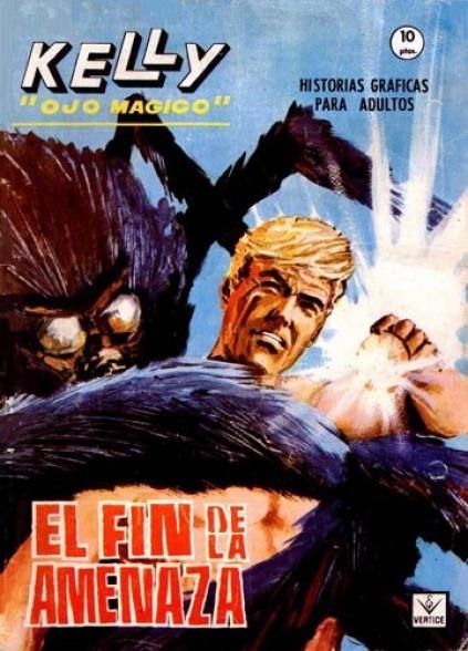 Couverture de Kelly ojo magico (Vértice - 1965) -15- El fin de la amenaza