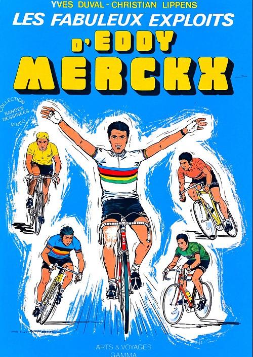 Couverture de Les fabuleux exploits d'Eddy Merckx -1- Les Fabuleux Exploits d'Eddy Merckx