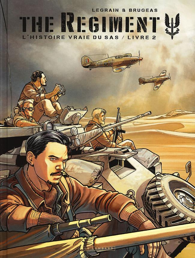 Couverture de Regiment (The) - L'Histoire vraie du SAS -2- Livre 2