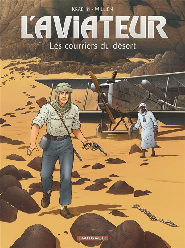 Couverture de L'aviateur -3- Les courriers du désert