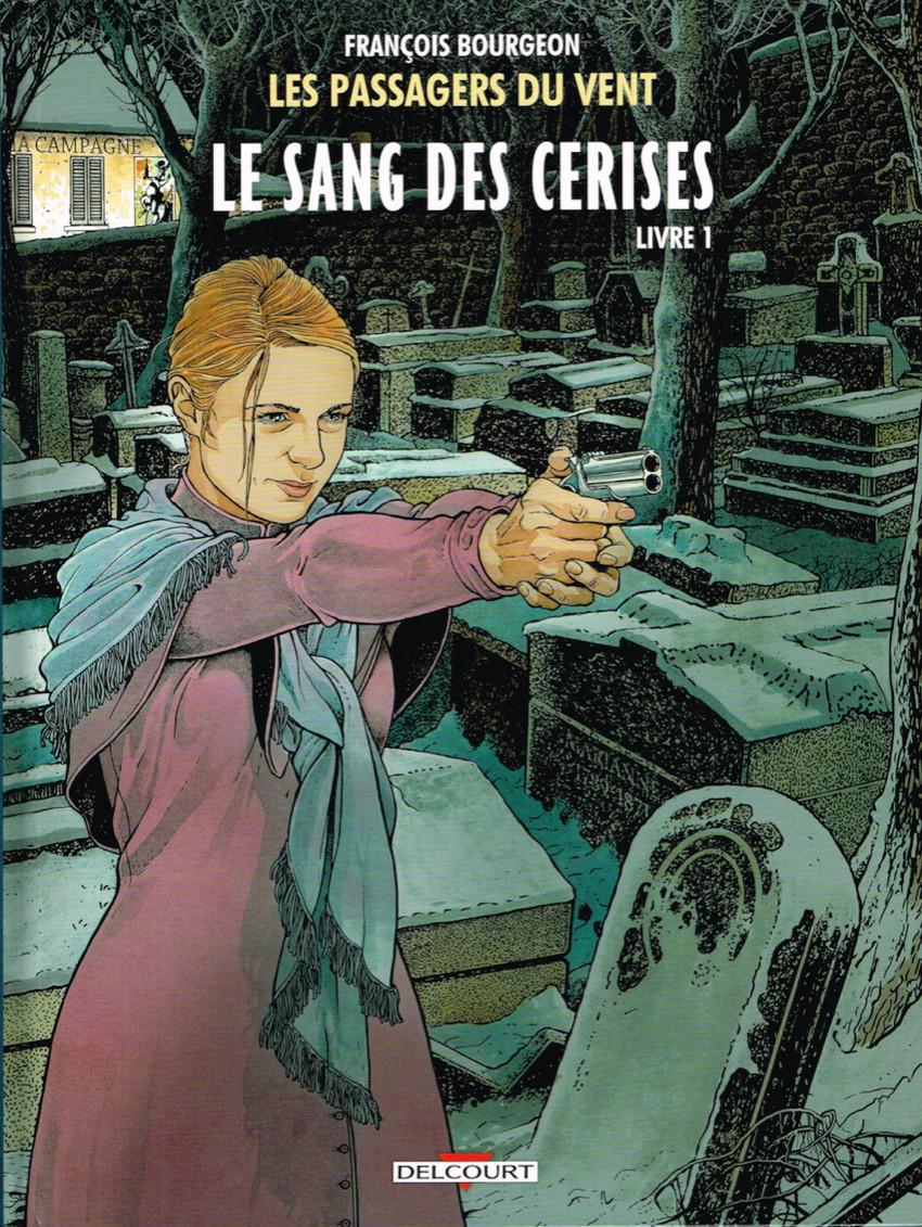 Couverture de Les passagers du vent -8- Le Sang des cerises - Livre 1 - Rue de l'Abreuvoir