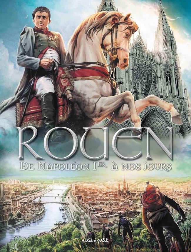 Couverture de Rouen -4- De Napoléon Ier à nos jours