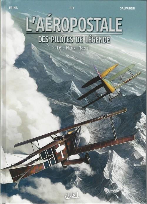L'aéropostale - Des pilotes de légende - les 7 tomes