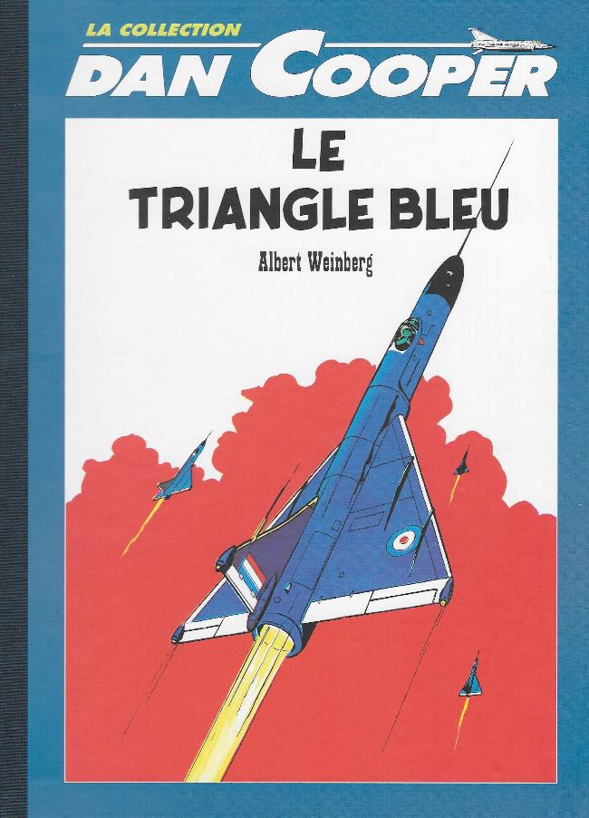 Couverture de Dan Cooper - La collection (Altaya) -1- Le triangle bleu