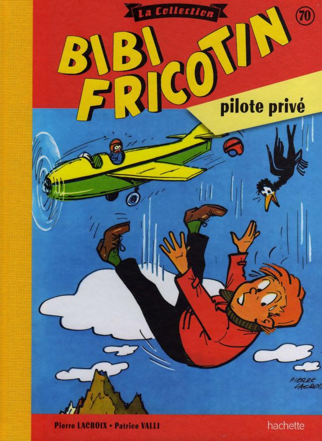 Couverture de Bibi Fricotin (Hachette - la collection) -70- Bibi Fricotin pilote privé