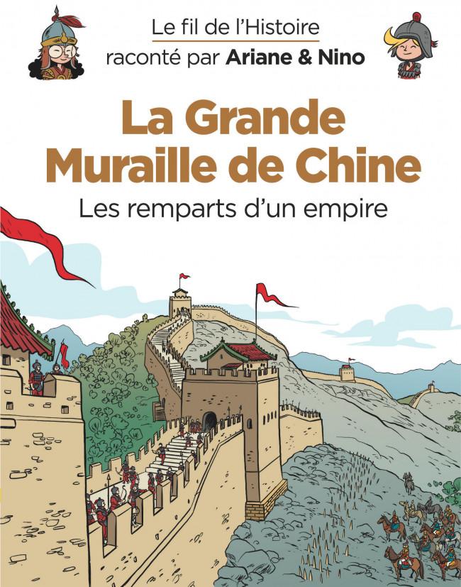 Couverture de Le fil de l'Histoire (raconté par Ariane & Nino) - La Grande Muraille de Chine (Les remparts d'un empire)