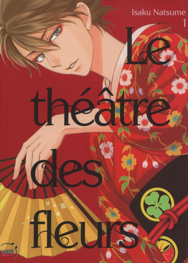 Couverture de Le théâtre des fleurs -1- Tome 1