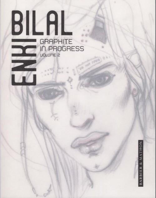 Couverture de (AUT) Bilal - Graphite in progress - volume 2