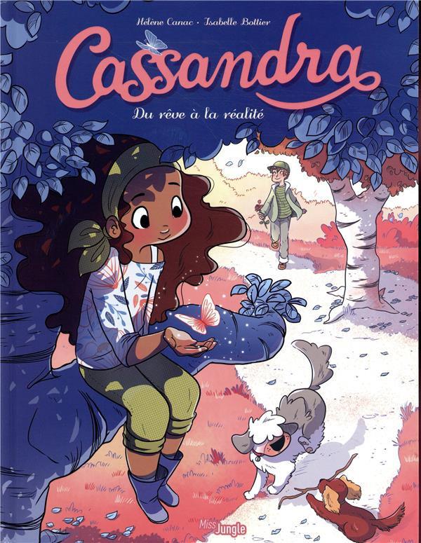 Couverture de Cassandra (Bottier/Canac) -2- Du rêve à la réalité