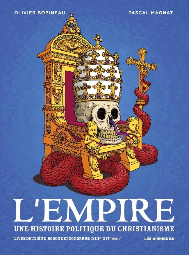 Couverture de L'empire : une histoire politique du christianisme -2- Sodome et Gomorrhe (XIIIe-XVIe siècle)