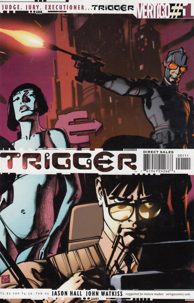 Couverture de Trigger (2005) -1- Pulled - Part 1