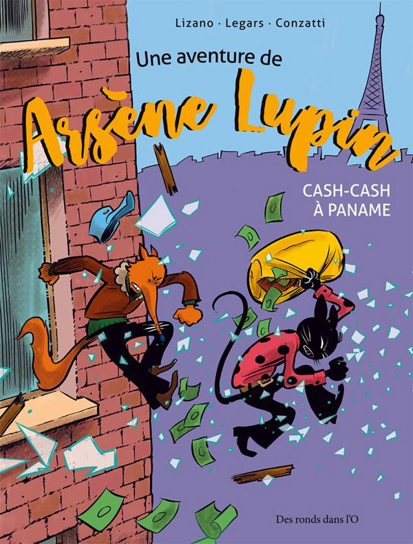 Couverture de Arsène Lupin (Une aventure de) -1- Cash-cash à Paname