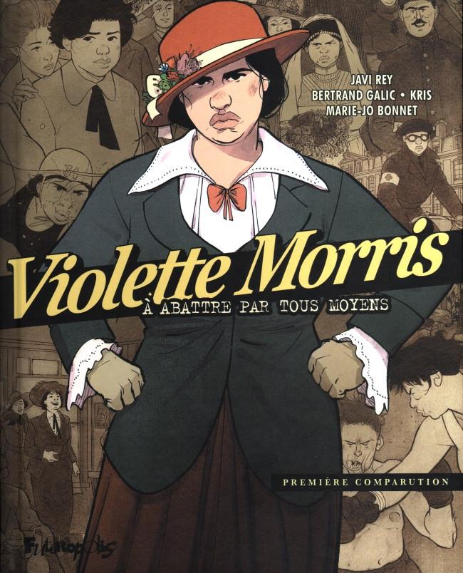 Couverture de Violette Morris, à abattre par tous moyens -1- Première comparution