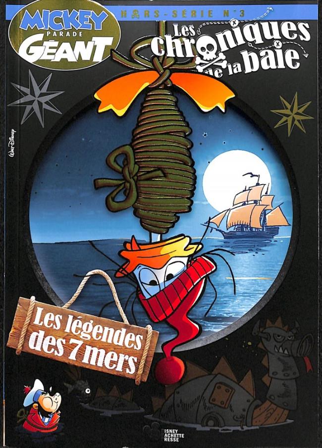 Couverture de Mickey Parade Géant Hors-série / collector -HS19- Les Chroniques de la baie - Tome 3 : Les Légendes des 7 mers