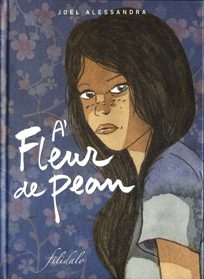 Couverture de À fleur de peau (Alessandra) - A fleur de peau