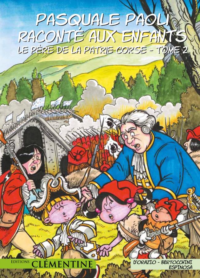 Couverture de Pasquale Paoli raconté aux enfants -2- Le Père de la Patrie corse