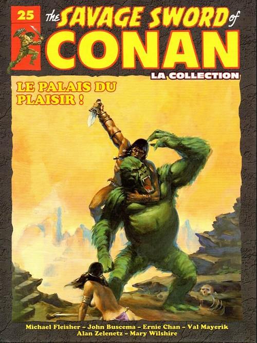 Couverture de Savage Sword of Conan (The) - La Collection (Hachette) -25- Le palais du plaisir !