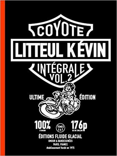 Couverture de Litteul Kévin -INT2- Intégrale Vol.2 (Ultime Edition)