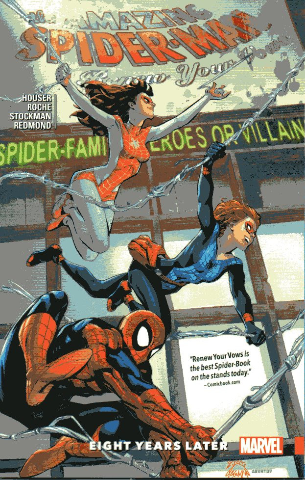 Couverture de Amazing Spider-Man (The): Renew Your Vows (2017) -INT03- Eight years later