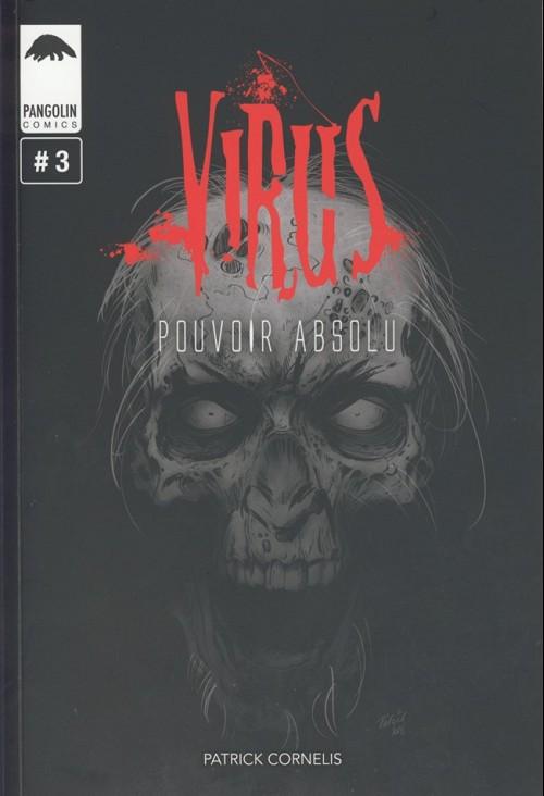 Couverture de Virus (Cornelis) -3- Pouvoir absolu