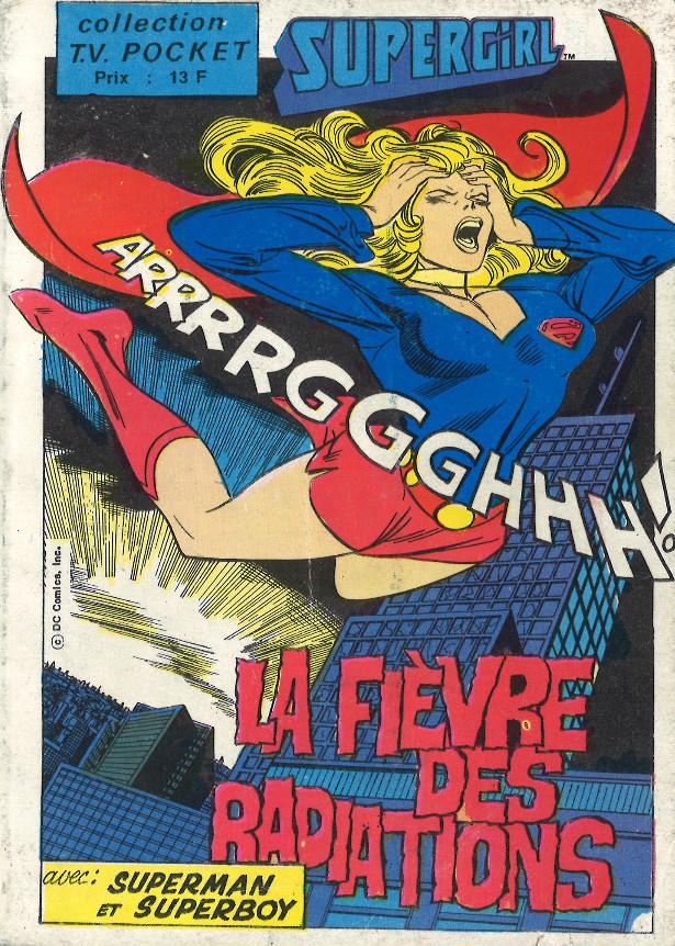 Couverture de TV pocket (Collection ) (Sagedition) -18- Supergirl: La fièvre des radiations