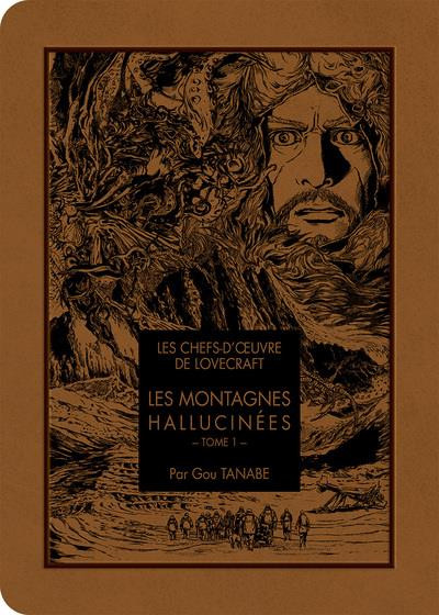 Couverture de Les chefs-d'œuvre de Lovecraft -1- Les montagnes hallucinées - Tome 1