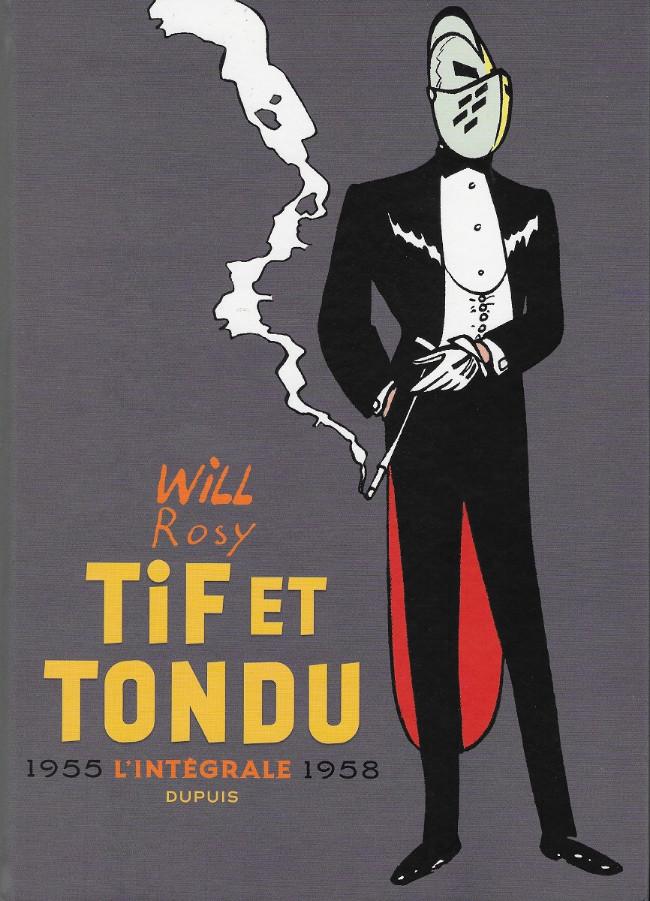 Couverture de Tif et Tondu -INT2- L'intégrale 1955 - 1958
