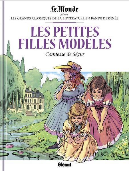 Couverture de Les grands Classiques de la littérature en bande dessinée -46- Les Petites Filles Modèles
