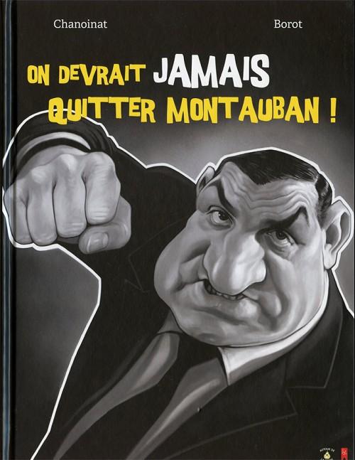 025b8f1808dd (AUT) Borot - On devrait jamais quitter Montauban !
