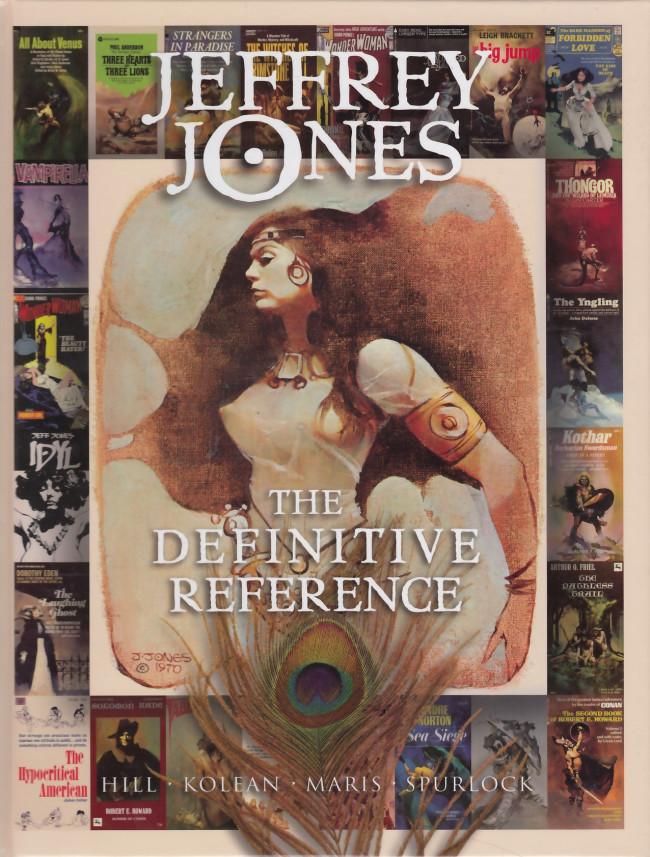 Couverture de (AUT) Jones, Jeff -2013- Jeffrey Jones: The Definitive Reference
